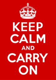 Keep Calm and Carry On Poster.png