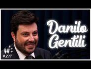 DANILO GENTILI - Flow Podcast -274