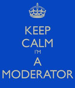Keep-calm-im-a-moderator.png