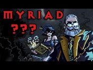 I'm Working On- The Myriad?