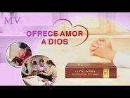 Música cristiana - Ofrece amor a Dios