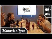 Flow Podcast -01 – MONARK E IGOR