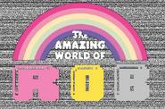 The Amazing World of Rob