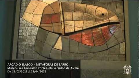 """Exposición """"Arcadio Blasco"""