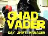 Chad Vader: Day Shift Manager
