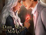 Dark Magic Mafia
