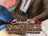 Seducing My Professor