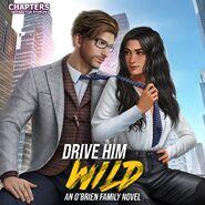 Drive Him Wild Cover