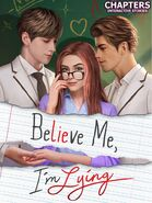 Believe Me, I'm Lying Cover