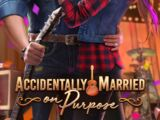 Accidentally Married on Purpose
