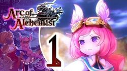 Arc of Alchemist Walkthrough Part 1 (PS4, Switch) English