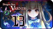 Dragon Star Varnir Walkthrough Part 13 ((PS4)) English ~ No Commentary ~ Chapter 10 Interlude