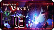 Dragon Star Varnir Walkthrough Part 3 ((PS4)) English ~ No Commentary ~ Chapter 3