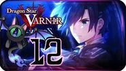 Dragon Star Varnir Walkthrough Part 12 ((PS4)) English ~ No Commentary ~ Chapter 10