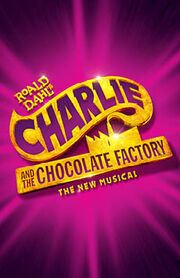 Charlie & the Chocolate Factory The New Musical.jpeg