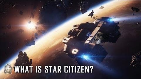 Star Citizen Qu'est-ce que c'est ? - VOSTFR