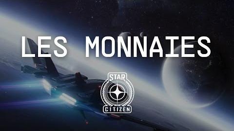 LES MONNAIES - Comment gagner de l'argent dans Star Citizen (2.6