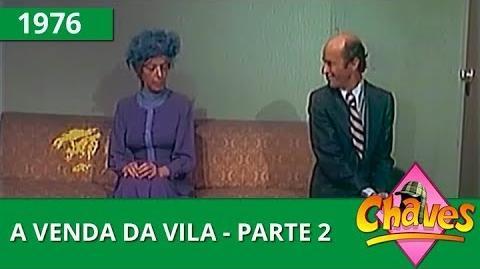 Chaves - A venda da vila - parte 2 (1976)