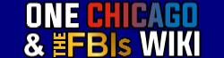 One Chicago & FBI Wiki