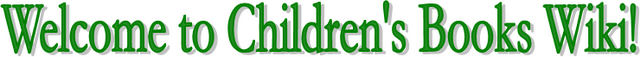 Welcome to Children's Books Wiki!