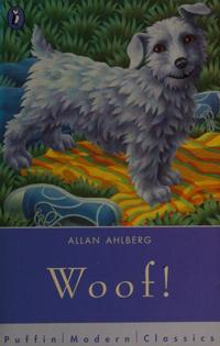Woof by Allan Ahlberg.png