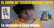 El Show de Yashaii Moran y Kita, La verdadera Edad Media