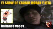 Yashaii Moran, Imitando voces