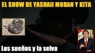 Yashaii Moran, La selva y sueños