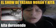 El Show de Yashaii Moran y Kita, Kita Durmiendo