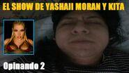 Yashaii Moran, Opinando 2