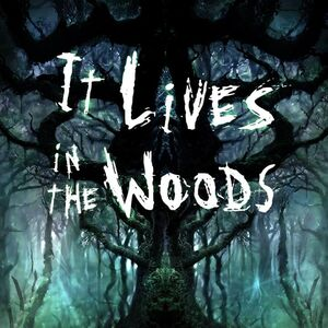 It Lives In The Woods promo.jpg