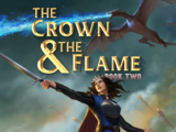 The Crown & The Flame, Book 2 Choices