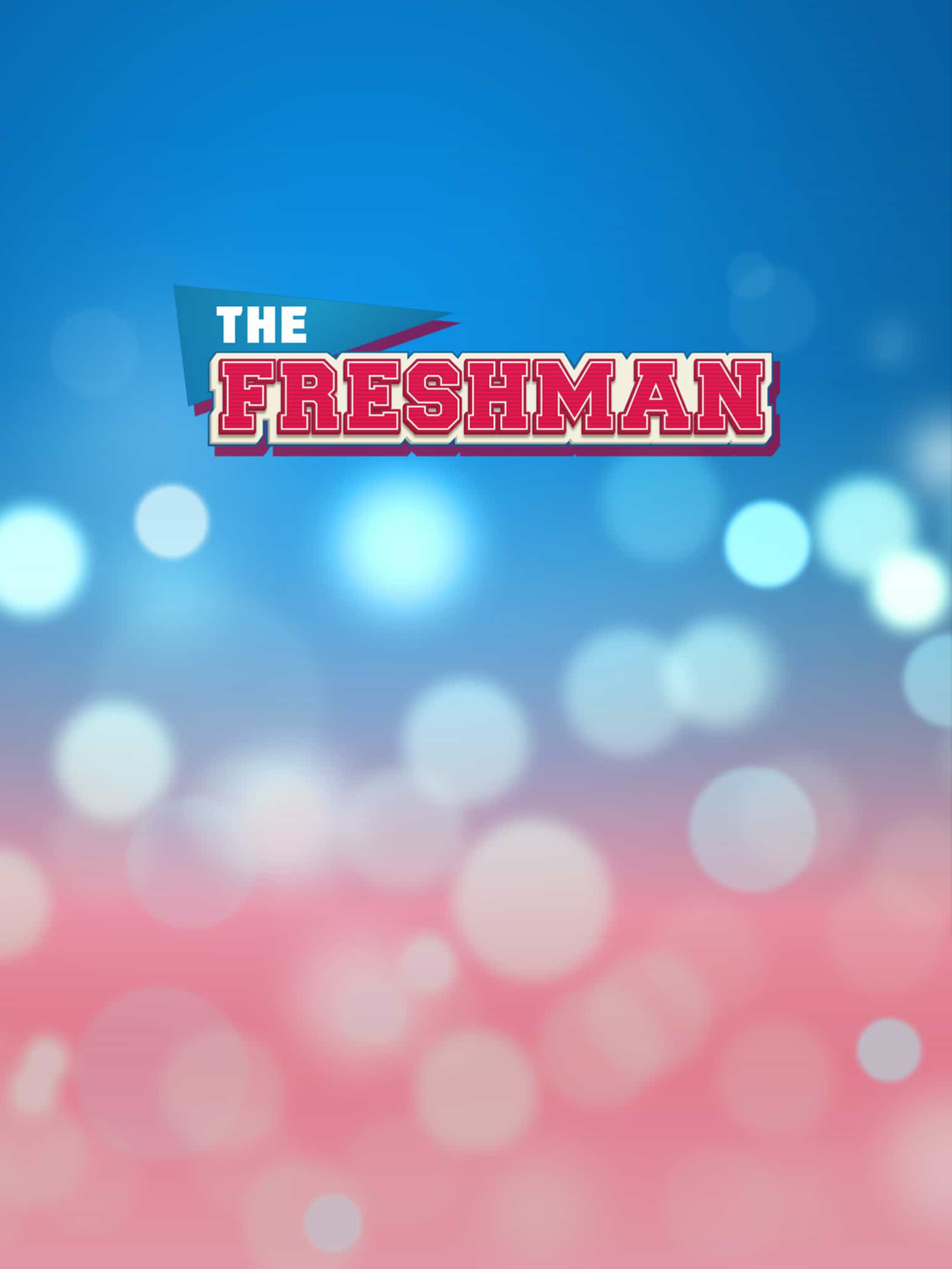 The Freshman: Game of Love
