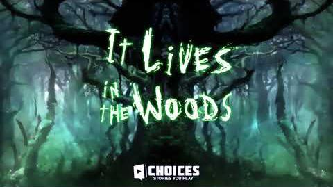 It Lives in the Woods - From the Shadows