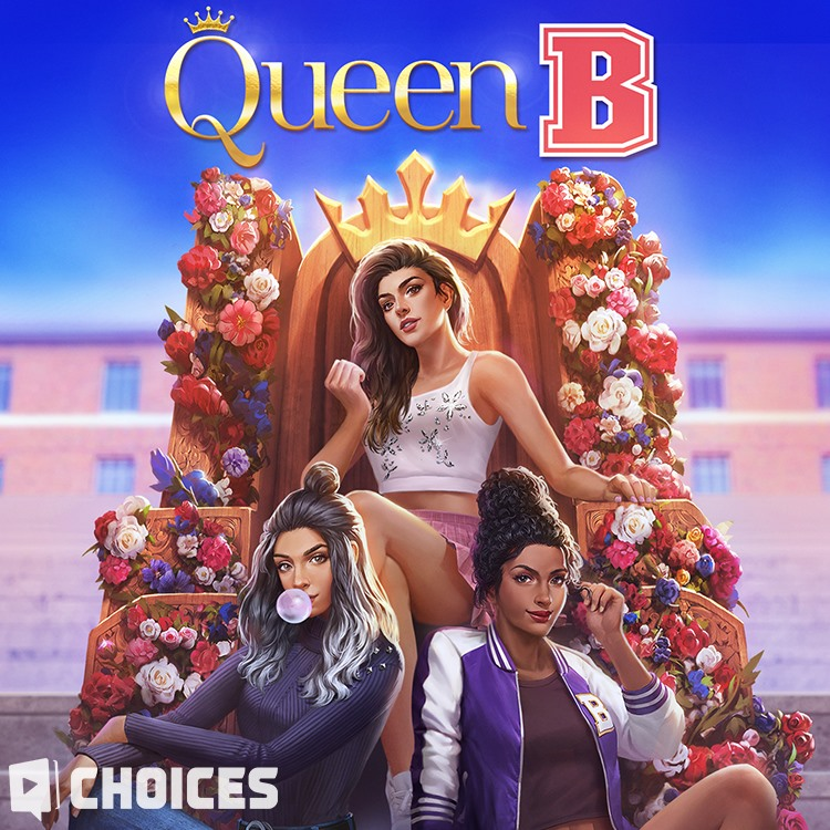 Queen B, Book 1 Choices