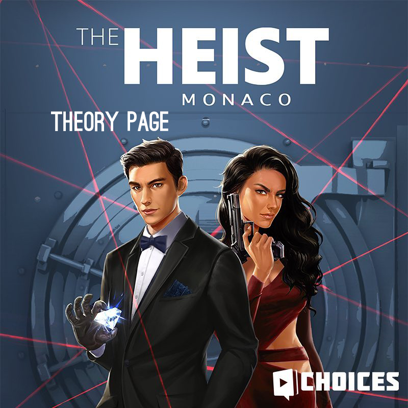 The Heist: Monaco Theory Page