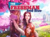 The Freshman, Book 3 Choices