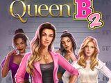 Queen B, Book 2