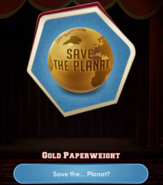 Save the Planat Gold paperweight in CA, BK 2, Ch. 14