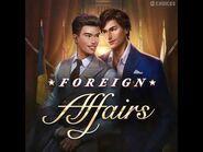 Choices - Foreign Affairs, Teaser