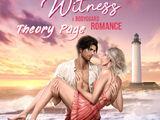 Witness: A Bodyguard Romance Theory Page