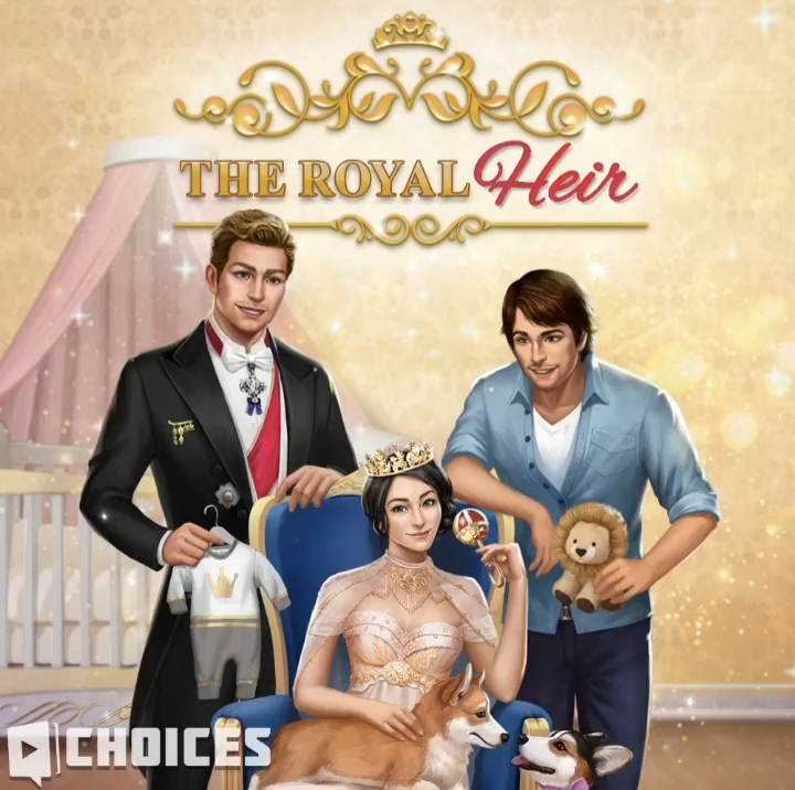 The Royal Heir, Book 1 Choices