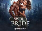 Wolf Bride Choices