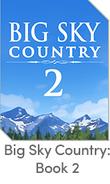 Big Sky Country Book 2 Thumbnail