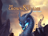 The Crown & The Flame, Book 3