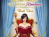 The Royal Romance, Book 3 Choices