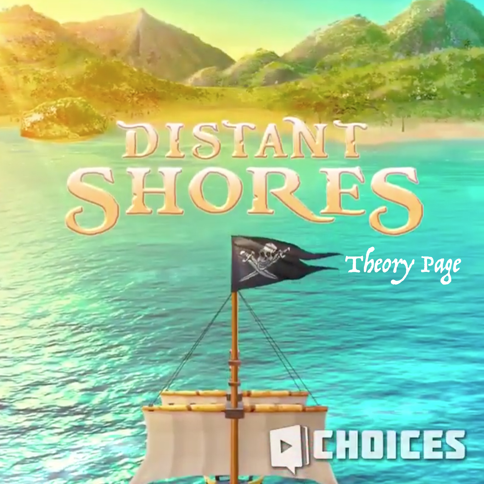 Distant Shores Theory Page