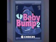 Choices - Baby Bump, Book 2 Initial Teaser