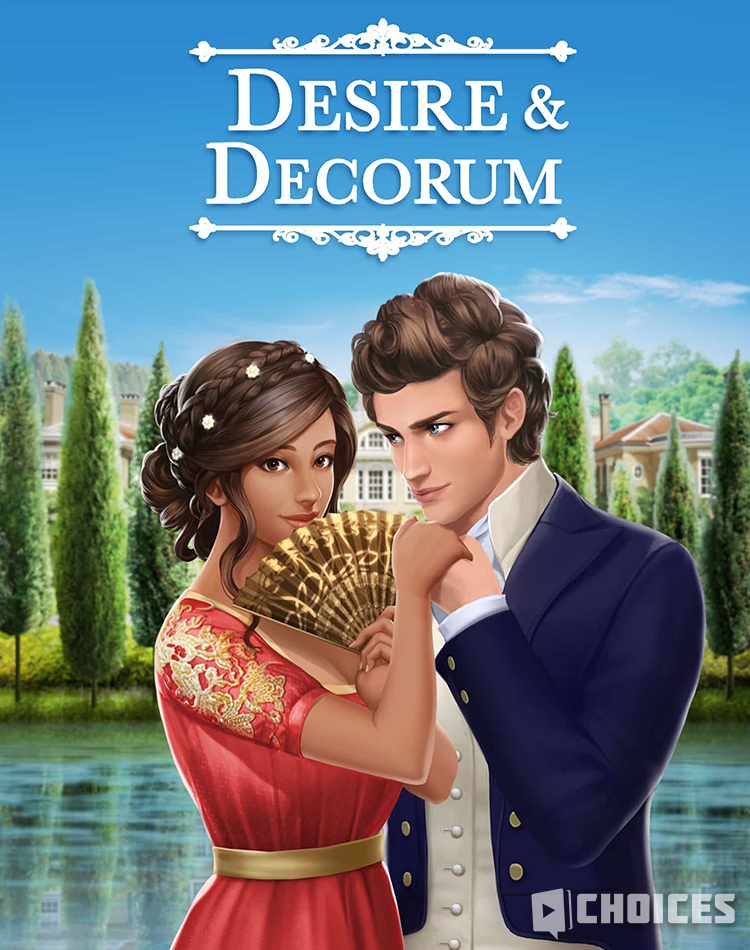 Desire & Decorum, Book 1 Choices