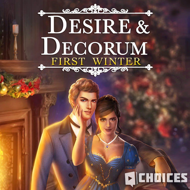 Desire & Decorum: First Winter Choices